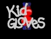 Kid Gloves Pic 6