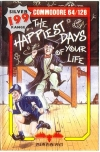 The Happiest Days of Your Life Pic 1
